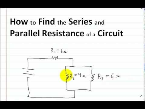 series and parallel circuits part 1  how to find the