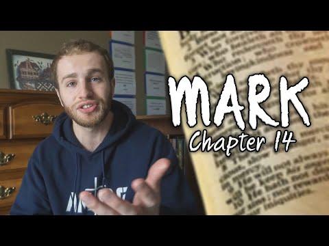 Mark: Chapter 14 | Reading Through the Gospel