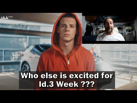Who is excited about VW Id.3 week?
