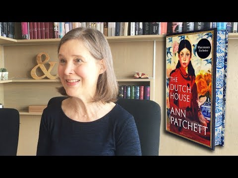 Ann Patchett on The Dutch House