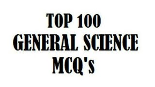 Top Most Repeated General Science MCQs From All Past NTS Test 2018