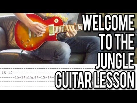 Guns N'Roses - Welcome To The Jungle FULL Guitar Lesson (WITH TABS!)
