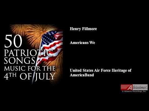 Henry Fillmore, Americans We