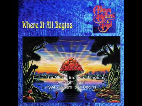 The Allman Brothers Band - All Night Train