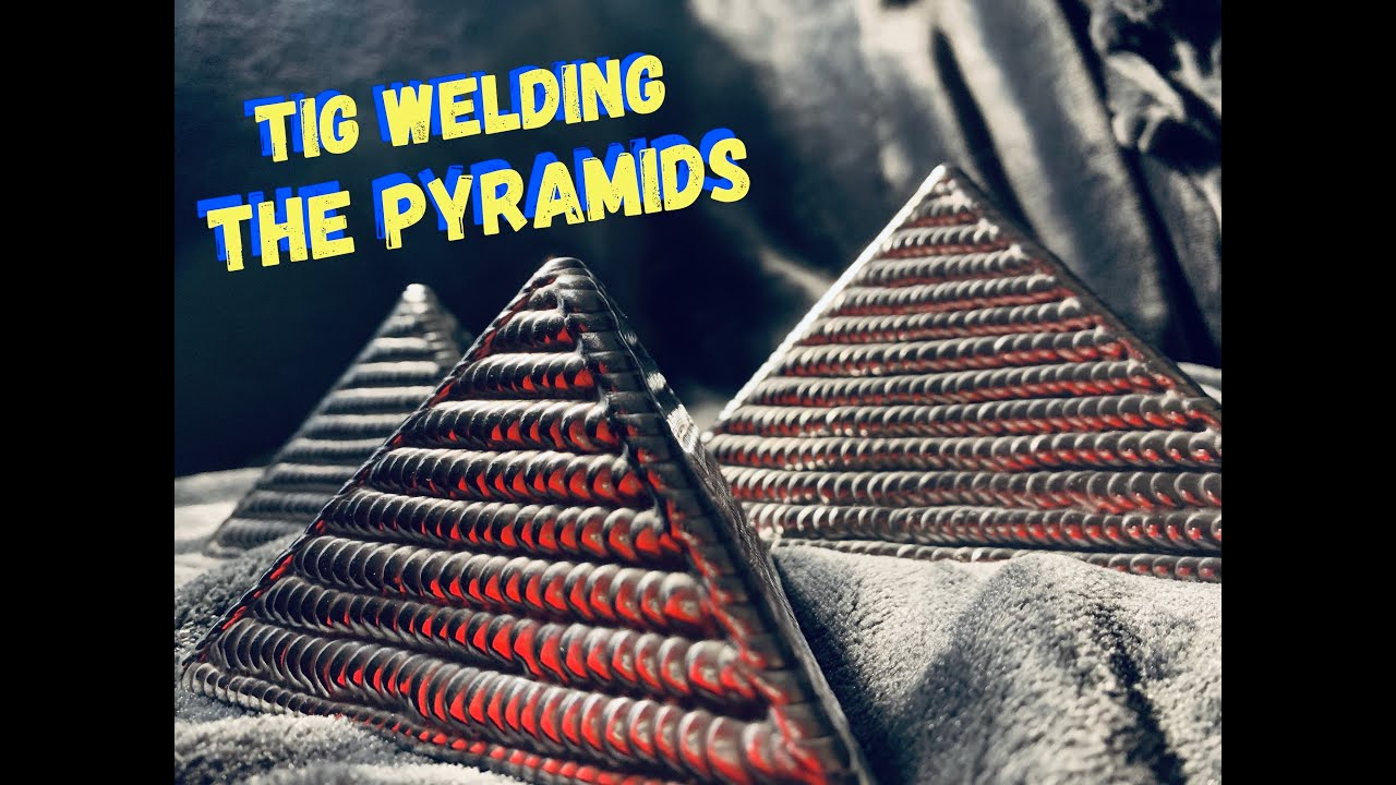 Tig Welding Art Tig Welding Aluminum Pyramid Art Youtube
