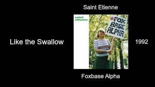Watch Saint Etienne Like The Swallow video