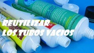 REUSE OF PACKAGING TUBE. RECICLAR LOS ENVASES DE TUBO