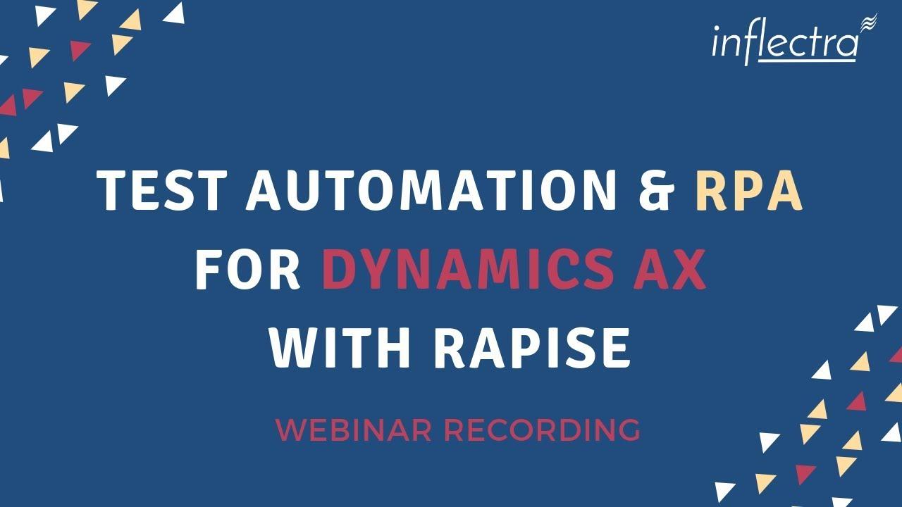 Recording of MS Dynamics AX & Robotic Process Automation