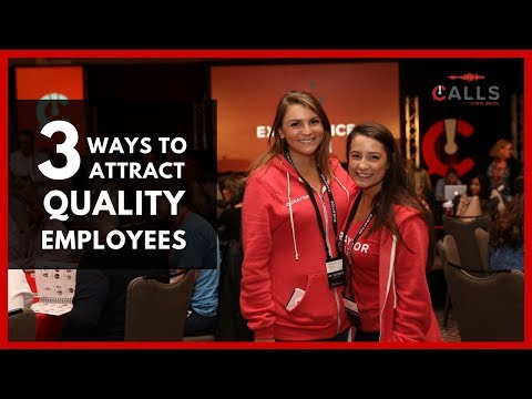 The 3 Best Ways to Attract Quality Employees | Calls with Chris Smith | Episode 25