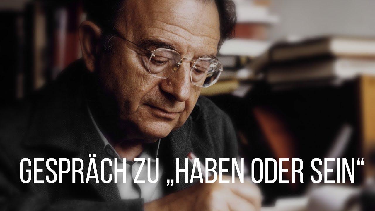 """Erich Fromm: Für die volle Entwicklung der menschlichen Persönlichkeit: """"Sein"""" statt nur """"Haben"""""""