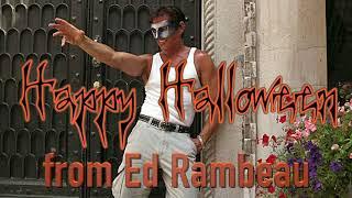 HAPPY HALLOWEEN from Ed Rambeau