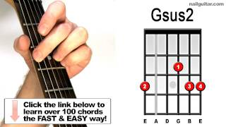 How To Play Gsus2 On Guitar Beginners Suspended Chords Tutorial Youtube