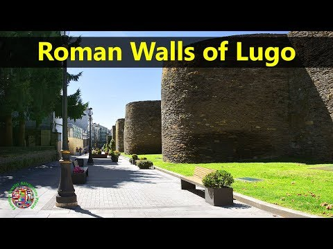 Best Tourist Attractions Places To Travel In Spain | Roman Walls of Lugo Destination Spot
