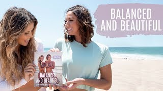 Your New Tone It Up Book!! Balanced And Beautiful!