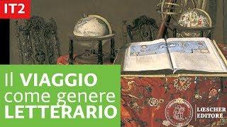 Italiano per stranieri - Il viaggio come genere letterario