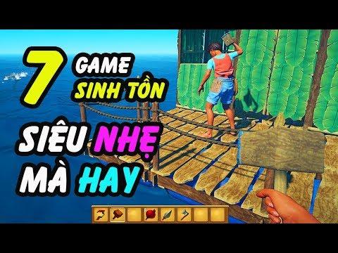 7 game SINH TỒN cho máy yếu nhưng cực hay - CHÉM GIÓ GAME #5