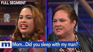 Mom...Did you sleep with my man?   The Maury Show