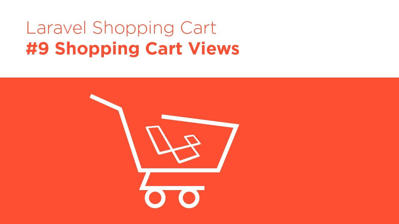 Laravel 5.2 PHP – Build a Shopping Cart – #9 Cart Views