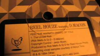 Reel Houze - Feel the warmth (Inside of you) (The Unreel Dub)