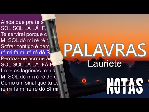 Palavras Lauriete Notas Para Flauta Doce Youtube