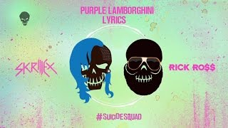 Skrillex &amp Rick Ross - Purple Lamborghini Lyrics