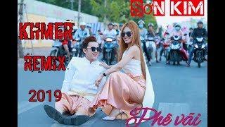 Khmer Remix 2019 យល់ច្រលំថាគេស្រលាញ់យើង Remix By Sơn Kim And TCD