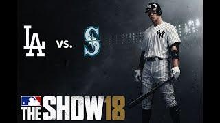 MLB The Show 18: 8/19/2018 - LAD vs. SEA **Game 125**