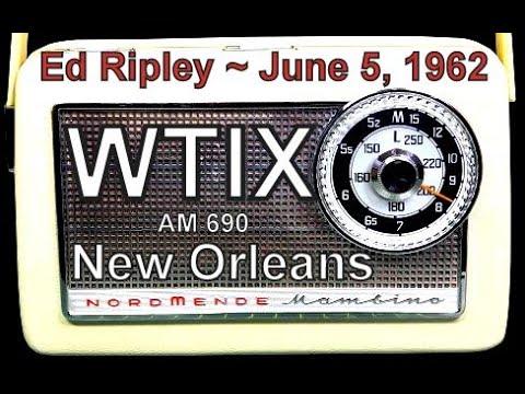 WTIX 690 AM Radio, New Orleans, Ed Ripley Aircheck, June 5, 1962