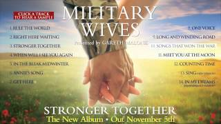 Military Wives - Stronger Together album sampler