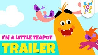 I'm A Little Teapot - Official Trailer | Releasing 20th May | Nursery Rhymes | KinToons