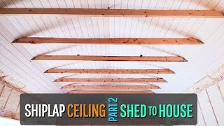 Shiplap Ceiling is FINISHED!!!!!!