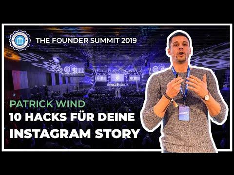 10 HACKS FÜR DEINE INSTAGRAM STORY - Patrick Wind - The Founder Summit 2019