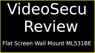 VideoSecu ML531BE TV Flat Screen Wall Mount  Review