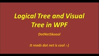 Logical Tree and Visual Tree in WPF