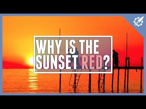 Why Is The Sunset Red?