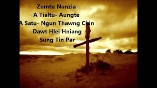 Zumtu Nunzia By: Ngun Thawng Chin & Dawt Hlei Hniang