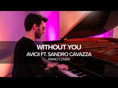 "Avicii - ""Without You"" ft. Sandro Cavazza (piano cover) Alberto Tessarotto"