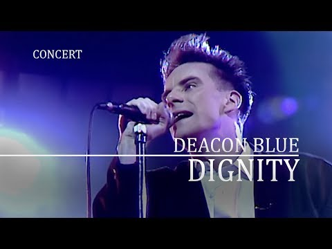 Deacon Blue - Dignity (Night Network 1988, ITV) OFFICIAL