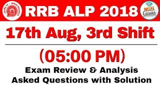 RRB ALP (17 Aug 2018, Shift-III) Exam Analysis & Asked Questions