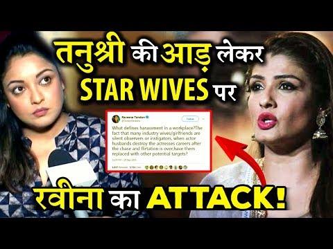 Amid Tanushree Dutta's Case Raveena Tandon Attacks Star Wives Gets Trolled Instead!