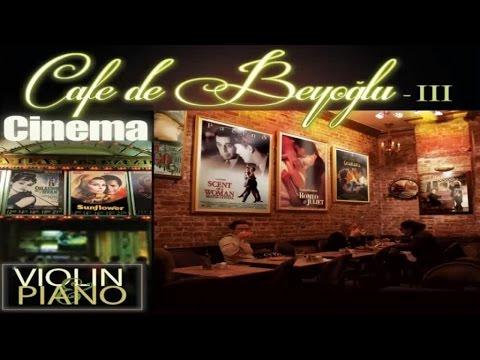 Cafe De Beyoğlu / Film Müzikleri - Romeo And Juliet / A Time For Us