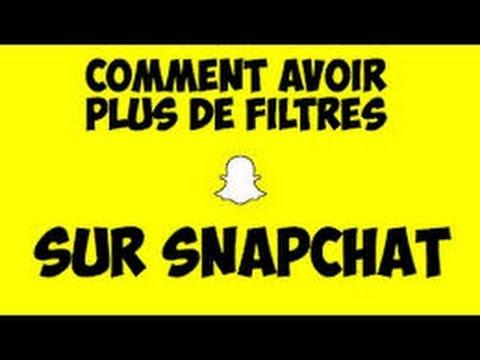 comment  avoir plus de filtre sur snapchat