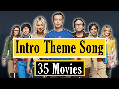 The Big Bang Theory - Intro Theme Song (Sung By 35 Movies)