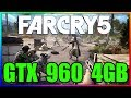 Far Cry 5 | Ultra to Low | GTX 960 4GB | i5 3350P