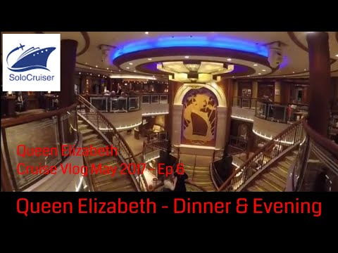 Queen Elizabeth Cunard, short Cruise - Day 2 Evening Dinner and Evening Ship Walk - Vlog 6