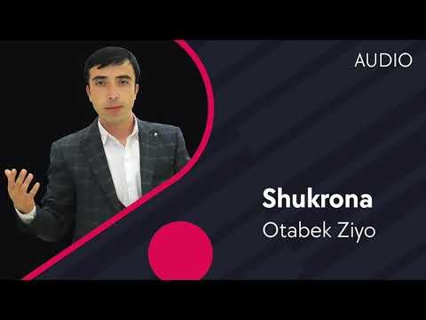 Otabek Ziyo - Shukrona