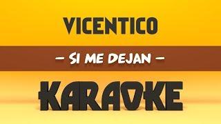 Baixar Vicentico - Si me dejan (Karaoke)
