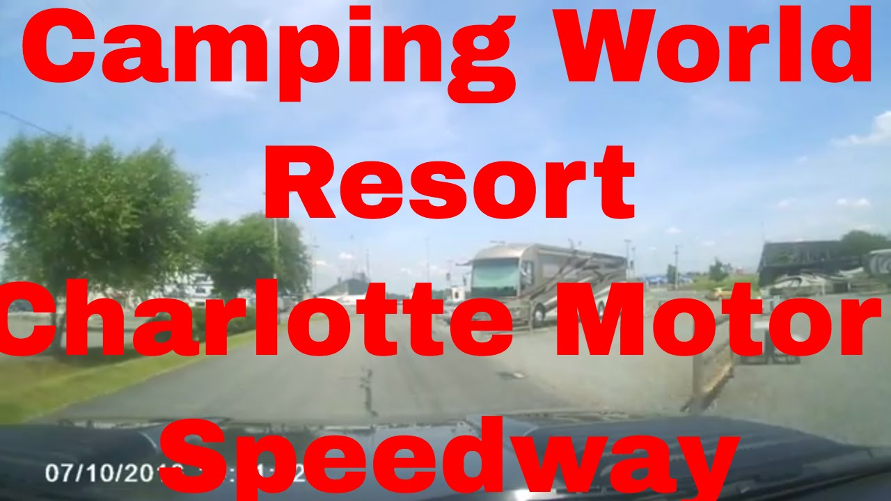 Camping world resort charlotte motor speedway july 2015 for Charlotte motor speedway campground
