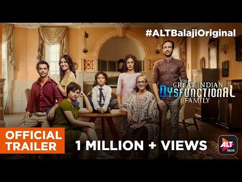 The Great Indian Dysfunctional Family | Official Trailer | ALTBalaji | Kay Kay Menon | Barun Sobti Mp3