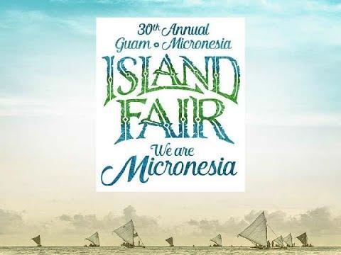 2018 GUAM MICRONESIAN ISLAND FAIR 30TH ANNIVERSARY VLOG